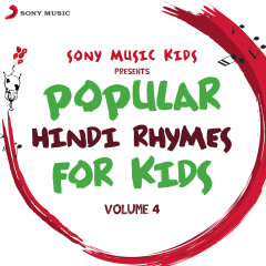 Sony Music Kids: Popular Hindi Rhymes for Kids, Vol. 4 - Sreejoni Nag