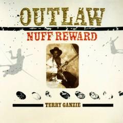 Outlaw - Nuff Reward - Terry Ganzie