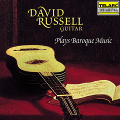 David Russell Plays Baroque Music - David Russell