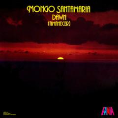 Amanecer - Mongo Santamaria