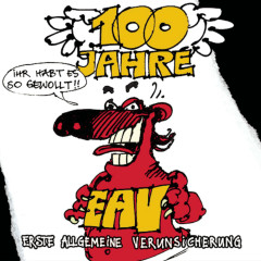 100 Jahre EAV - EAV