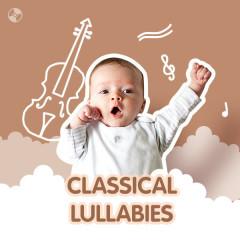 Classical Lullabies - Various Artists