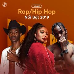 US-UK Nhạc Rap/Hiphop Nổi Bật 2019 - Various Artists