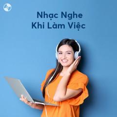 Nhạc Nghe Khi Làm Việc - Various Artists