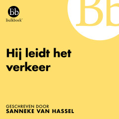 Hij leidt het verkeer (Geschreven door Sanneke van Hasselt) - Bulkboek, Marc Klein Essink