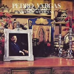 Navidad Mexicana - Pedro Vargas