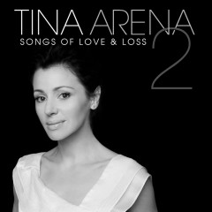 Songs Of Love & Loss 2 - Tina Arena