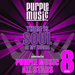 There Is Soul in My House - Purple Music All Stars, Vol. 8 - Various Artists