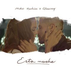 Esta Noche (Single) - Mike Bahia