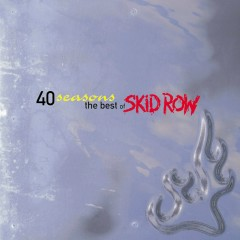 Best Of - Skid Row