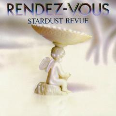 RENDEZ-VOUS (2018 Remaster) - Stardust Revue