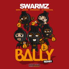 Bally (Remix) - Swarmz, Geko, Jaykae, Kwengface, 23 Unofficial