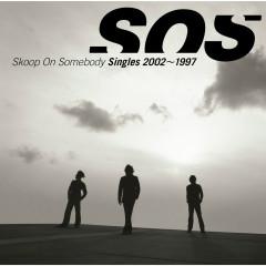 Singles 2002 - 1997 - Skoop On Somebody