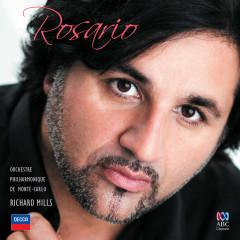 Rosario - Rosario La Spina, Orchestre Philharmonique De Monte Carlo, Richard Mills