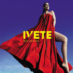 Real Fantasia - Ivete Sangalo