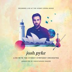 Live At The Sydney Opera House - Josh Pyke, Sydney Symphony Orchestra, Christopher Dragon