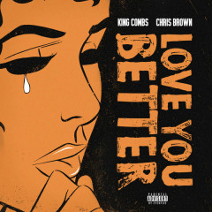 Love You Better (Single)