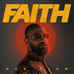 Faith - Moh Flow