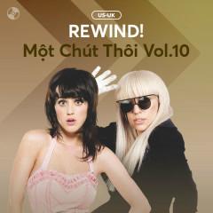 REWIND! Một Chút Thôi Vol.10 - Various Artists