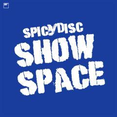 SPICYDISC SHOW SPACE - Various Artists
