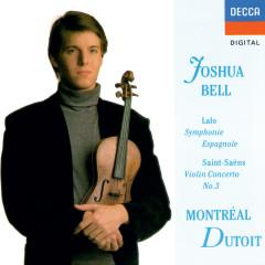 Saint-Saëns: Violin Concerto No. 3 / Lalo: Symphonie espagnole - Joshua Bell, Orchestre Symphonique de Montreál, Charles Dutoit