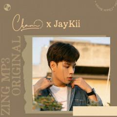 Chạm x JayKii - JayKii
