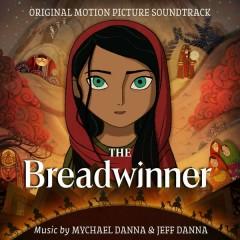 The Breadwinner (Original Motion Picture Soundtrack) - Mychael Danna, Jeff Danna