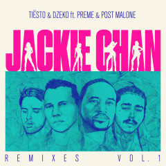 Jackie Chan (Remixes, Vol. 1) - Tiësto, Dzeko, Preme, Post Malone