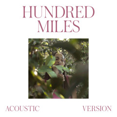 Hundred Miles (Acoustic Version)