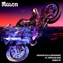 Fashion Killa (Papapapa) (Remix EP) - Mason, Stefflon Don