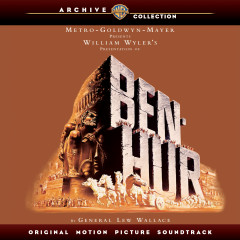 Ben Hur (Original Motion Picture Soundtrack) [Deluxe Version] - Miklos Rozsa