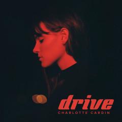 Drive (Single) - Charlotte Cardin