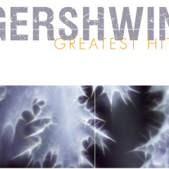 Gershwin: Greatest Hits - Various Artists