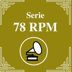Serie 78 RPM : Juan D'Arienzo Vol.3 - Juan D'Arienzo y su Orquesta Típica