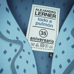 Todo a Pulmón (Versíon 35 Aniversario)