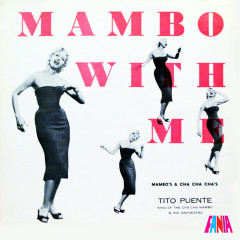 Mambo With Me - Tito Puente And His Orchestra