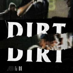 Dirt - Astroid Boys