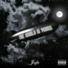 The World Is Yours - Shy Glizzy
