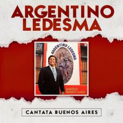 Cantata Buenos Aires - Argentino Ledesma