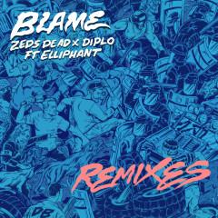 Blame (Remixes) - Zeds Dead, Diplo, Elliphant