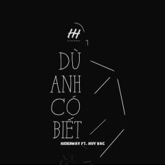 Dù Anh Có Biết (Single) - Hiderway
