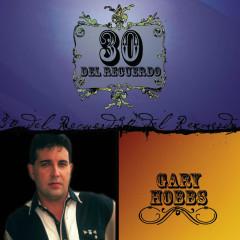 30 Del Recuerdo - Gary Hobbs