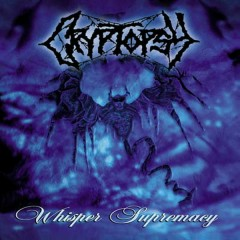 Whisper Supremacy - Cryptopsy