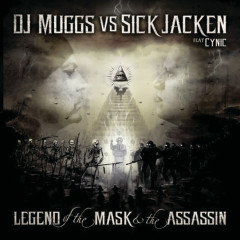 The Legend Of The Mask & The Assasin - DJ Muggs, Sick Jacken