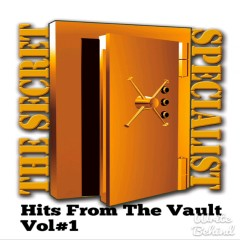 Hits from the Vault, Vol. #1 - The Secret Specialist