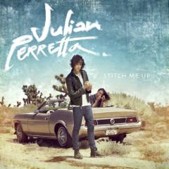 Stitch Me Up (International Version) - Julian Perretta