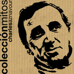 Coleccíon Mitos Charles Aznavour - Charles Aznavour
