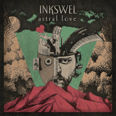 Astral Love (Deluxe Edition) - Inkswel