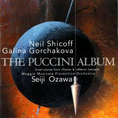 The Puccini Album - Galina Gorchakova, Neil Shicoff, Orchestra del Maggio Musicale Fiorentino, Seiji Ozawa