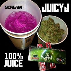 100% Juice - Juicy J